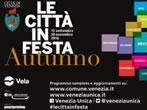 Le citta' in festa - autunno -  Events Venice - Shows Venice