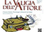 La valigia dell'attore -  Events La Maddalena - Theatre La Maddalena