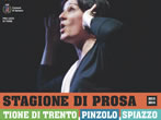 Theatre season in Valli Giudicarie -  Events Pinzolo - Theatre Pinzolo