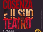 Rendano Theatre: 2010-11 season -  Events Cosenza - Theatre Cosenza