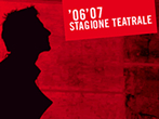 Teatro Verdi: 06-07 season -  Events Pordenone - Theatre Pordenone
