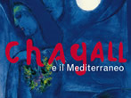 Chagall and the Mediterranean -  Events Pisa - Art exhibitions Pisa