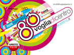 80 voglia di centro -  Events Forli' - Shows Forli'