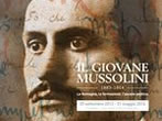 Young Mussolini -  Events Forli' - Art exhibitions Forli'