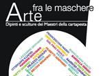 Art in the masks -  Events Viareggio - Art exhibitions Viareggio