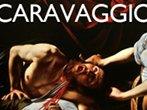 Caravaggio. An impossible exhibition -  Events Seravezza - Art exhibitions Seravezza