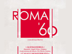 Rome Sixties -  Events Valenza - Art exhibitions Valenza