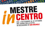 Mestre in centro -  Events Mestre - Shows Mestre