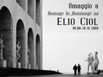 Homage to Elio Ciol -  Events Codroipo - Art exhibitions Codroipo