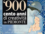 '900. 100 years of creativity in Piedmont -  Events Novi Ligure - Art exhibitions Novi Ligure