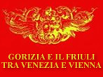 Gorizia and Friuli between Venice and Vienna -  Events Gorizia - Art exhibitions Gorizia