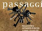 Passages of art in the castle -  Events Gorizia - Art exhibitions Gorizia