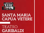 Garibaldi theatre: 2015-16 season -  Events Santa Maria Capua Vetere - Theatre Santa Maria Capua Vetere