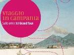 Viaggio in Campania. Sulle orme del Grand Tour -  Events Amalfi coast - Shows Amalfi coast