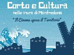 Corto e cultura nelle terre di Manfredonia -  Events Manfredonia - Shows Manfredonia