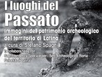 I luoghi del passato -  Events Latina - Art exhibitions Latina