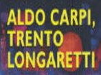 Aldo Capri Trento Longaretti -  Events Maccagno - Art exhibitions Maccagno