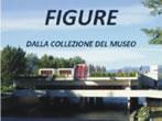 Figure dalla Collezione del Museo -  Events Maccagno - Art exhibitions Maccagno