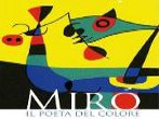 Miro' - The Poet of Color -  Events Cava de' Tirreni - Art exhibitions Cava de' Tirreni