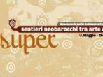 Super sentieri neobarocchi tra arte e design -  Events Lecce - Shows Lecce