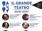 Il Grande Teatro 2016-17 - Eventi Verona - Teatro Verona