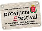 Provincia in festival - Eventi Verona - Manifestazioni Verona