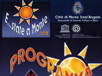 Summer in Monte -  Events Monte Sant'Angelo - Shows Monte Sant'Angelo