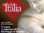 La bella Italia. Art and identity of Itaiian capital cities -  Events Venaria Reale - Art exhibitions Venaria Reale