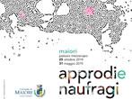 Approdi e naufragi -  Events Maiori - Art exhibitions Maiori