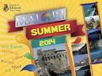 Maiori summer -  Events Maiori - Shows Maiori