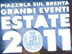 Summer 2011 -  Events Piazzola sul Brenta - Shows Piazzola sul Brenta
