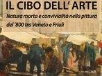 Food in art -  Events San Dona' di Piave - Art exhibitions San Dona' di Piave