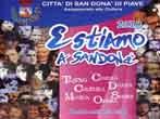 Estiamo a San Dona' -  Events San Dona' di Piave - Shows San Dona' di Piave