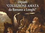 Amata's collection. From Bassano to Longhi -  Events Cavallino - Art exhibitions Cavallino