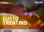 Gusto Trentino -  Events San Martino di Castrozza - Shows San Martino di Castrozza