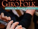 Trentino GiroFolk -  Events Tonadico - Concerts Tonadico