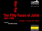Man Ray: the fifty faces of Juliet -  Events Andria - Art exhibitions Andria