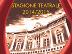 Cavour Theatre: 2014-15 season -  Events Imperia - Theatre Imperia