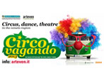 Circovangando -  Events Chioggia - Theatre Chioggia