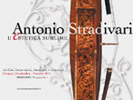 Stradivari, l'estetica sublime -  Events Cremona - Art exhibitions Cremona