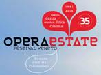 Operaestate Festival Veneto -  Events Montecchio Maggiore - Shows Montecchio Maggiore