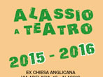 Alassio at the theatre -  Events Alassio - Theatre Alassio