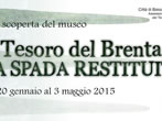Brenta's treasure: the restored sword -  Events Bassano del Grappa - Art exhibitions Bassano del Grappa