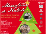 Christmas Markets -  Events Bleggio Superiore - Shows Bleggio Superiore