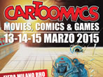 Cartoomics 2015 -  Events Milan - Exhibition Milan