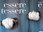 Essere e' tessere. 100 fili d'artista dalla collezione Canclini -  Events Milan - Art exhibitions Milan