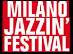 Milano jazzin' festival -  Events Milan - Concerts Milan
