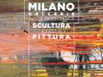 Milano Gallerie. Dalle parti della scultura e della pittura -  Events Milan - Art exhibitions Milan