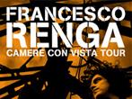 Francesco Renga -  Events Milan - Concerts Milan