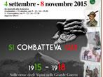 Si combatteva qui 1915-1918. Sulle orme degli Alpini nella Grande Guerra -  Events Milan - Art exhibitions Milan